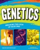 Go to record Genetics : breaking the code of your DNA