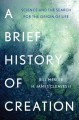 Go to record A brief history of creation  : science and the search for ...
