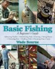 Go to record Basic fishing : a beginner's guide