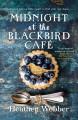 Go to record Midnight at the Blackbird Café