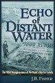 Go to record Echo of distant water : the 1958 disappearance of Portland...