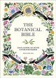 Go to record The botanical bible : plants, flowers, art, recipes & othe...