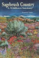 Go to record Sagebrush country : a wildflower sanctuary